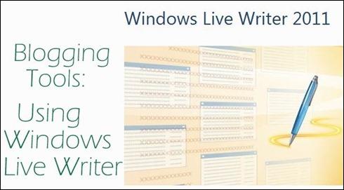 why i use windows live writer