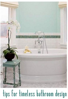 tips for timeless bathroom design bhg