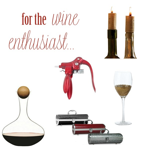 for the wine enthusiast