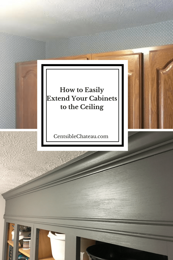 How To Extend Your Cabinets To The Ceiling In Under An Hour