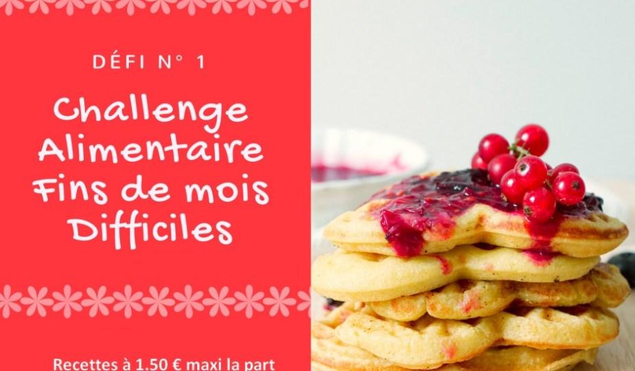 #FDMD ~ les recettes du Défi #1 : spécial Fins de Mois Difficiles, des recettes gourmandes et économiques à 1.50 € maxi la part (souvent bien en dessous de ce prix) pour se régaler sans ruiner son portemonnaie !