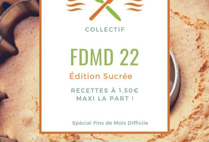 Recettes Fins de Mois Difficile : #FDMD édition 22