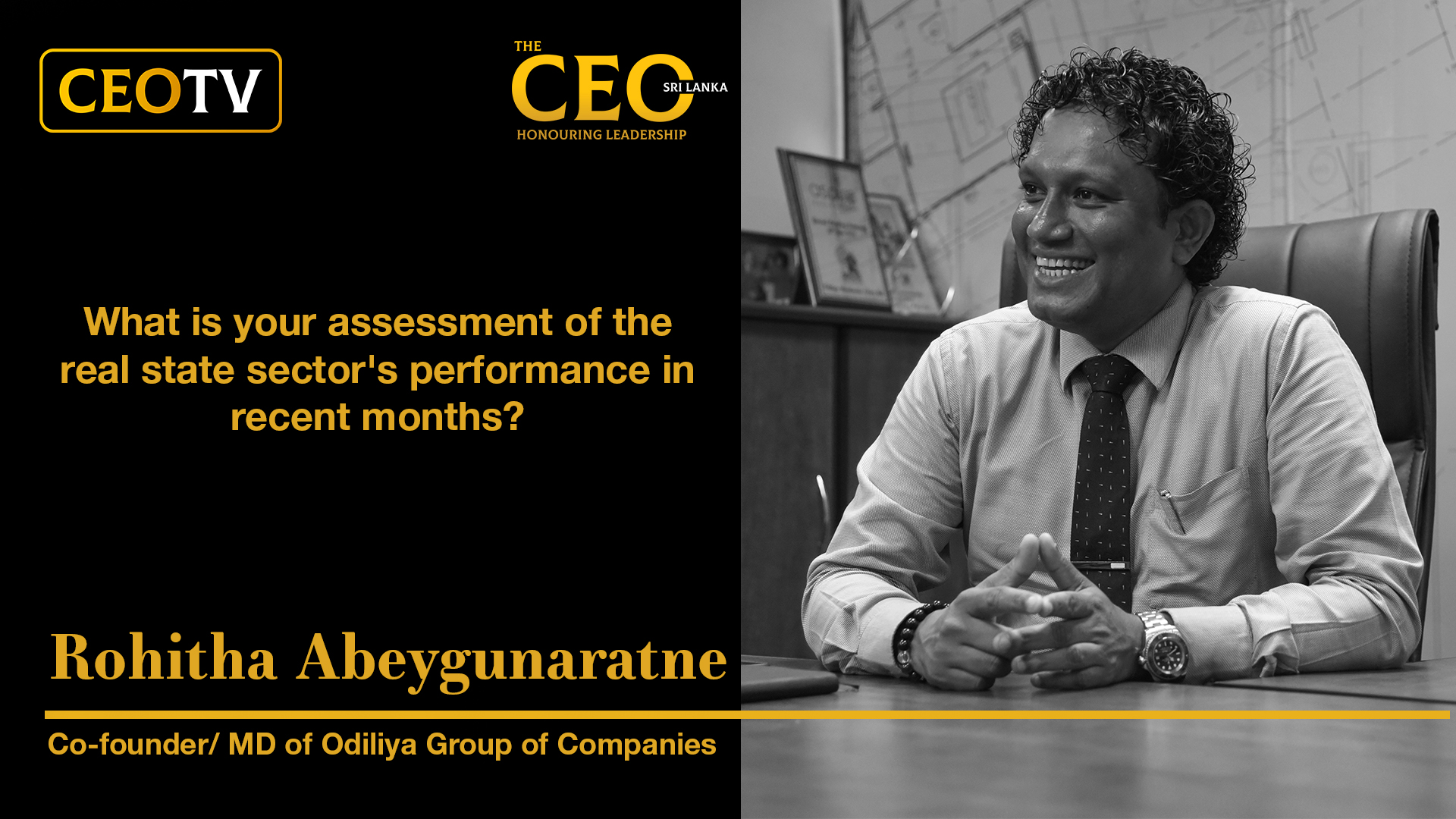 An Interview with Mr. Rohitha Abeygunaratne, the Co-founder/MD of Odiliya Group of Companies