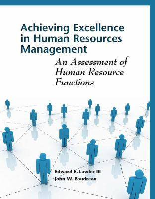 Achieving Excellence in Human Resources Management: An Assessment of Human Resource Functions