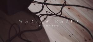 Warsaw Radio down by the sea