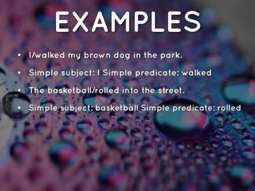 Simple Subjects And Predicates Nms6thgradela with 13+ Unique Simple Subject
