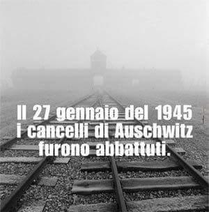 Il 27 gennaio del 1945 i cancelli di Auschwitz furono abbattuti