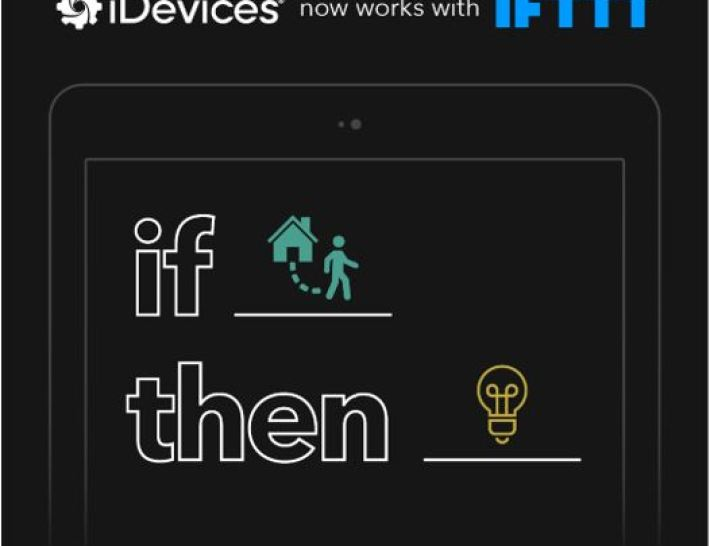 iDevices® Launches IFTTT Compatibility, Connecting Users to