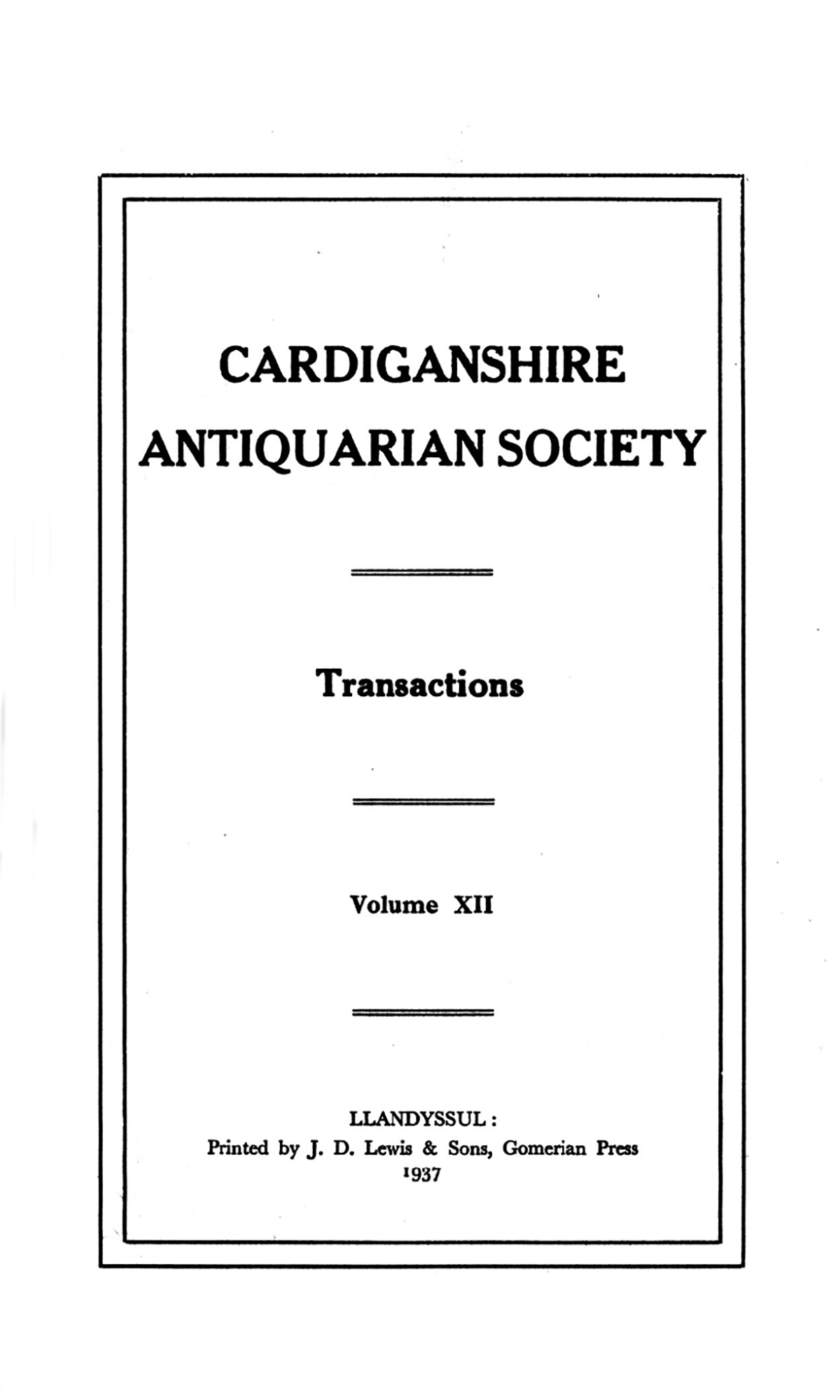 Transactions of the Cardiganshire Antiquarian Society and archaeological Record - Volume 12
