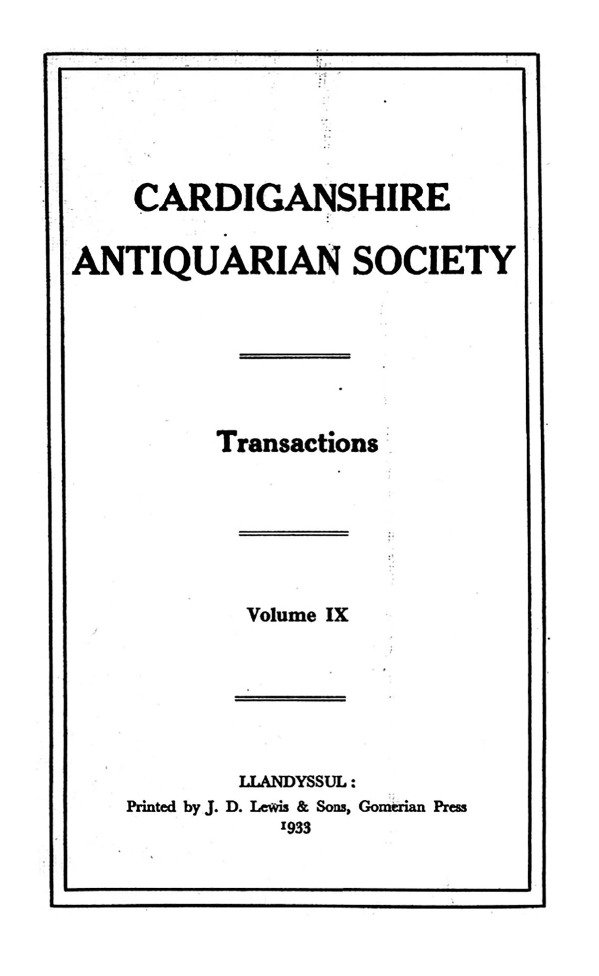 Trafodion Cymdeithas Hynafiaethwyr Sir Aberteifi a Chofnod archeolegol - Cyfrol 9
