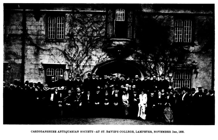 Cardiganshire Antiquarian Society - At St. David's College, Lampeter 3 November 1909