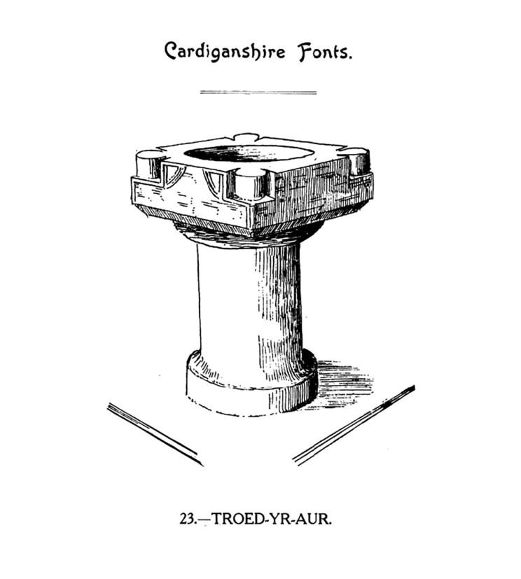 Cardiganshire Fonts - Troed-yr-Aur