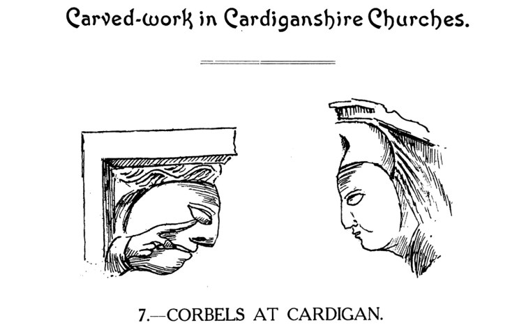 Carved-work in Cardiganshire Churches - Corbels at Cardigan