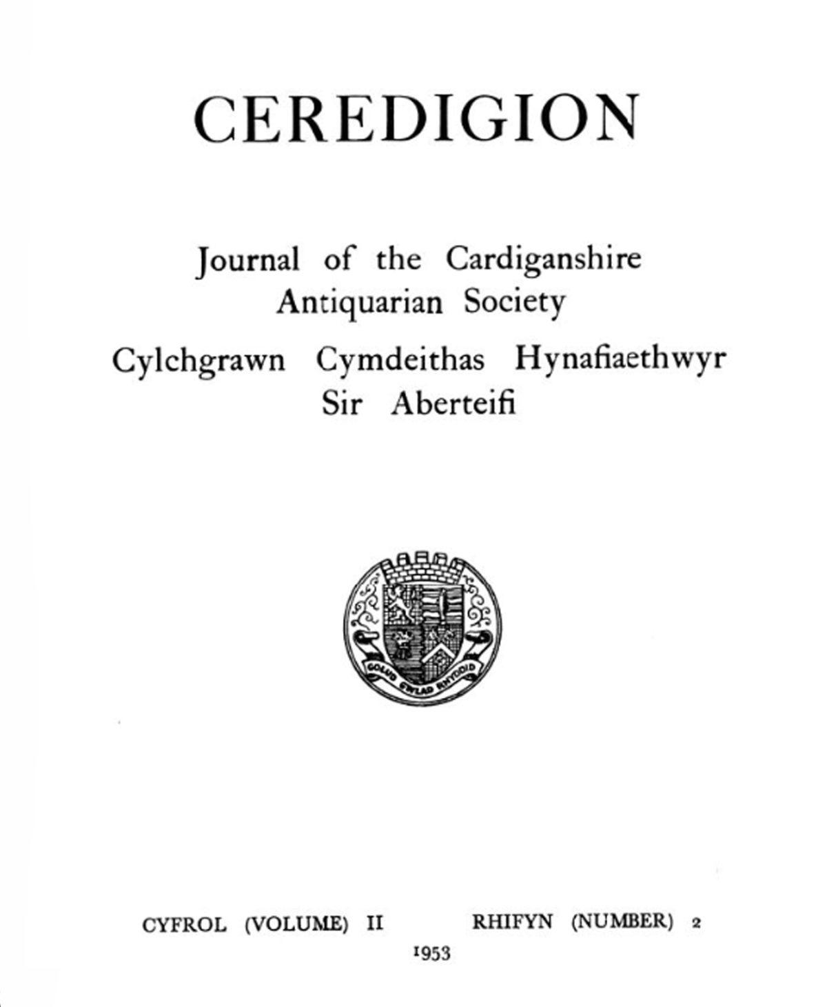 Ceredigion – Cylchgrawn Cymdeithas Hynafiaethwyr Sir Aberteifi, 1953 Vol II No 2