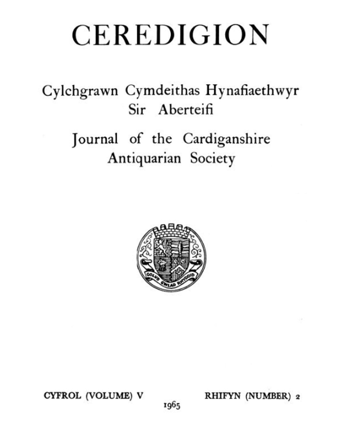 Ceredigion – Cylchgrawn Cymdeithas Hynafiaethwyr Sir Aberteifi, 1965 Cyfrol V Rhifyn 2