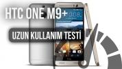 HTC One M9+ : Uzun Kullanım Testi