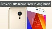 Meizu MX5 Türkiye'de!
