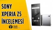 Sony Xperia Z5 İnceleme