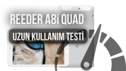 Reeder A8i Quad: Uzun Kullanım Testi