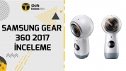 Samsung Gear 360 2017 inceleme