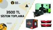 3500 TL sistem toplama (VİDEO)
