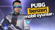 PUBG benzeri mobil oyunlar! (Video)