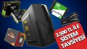 3500 TL oyun bilgisayarı tavsiyesi