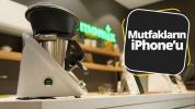 Mutfakların iPhone'u Thermomix kutudan çıkıyor!