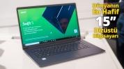 Dünyanın 15 inç en hafif bilgisayarı elimizde! (VİDEO)