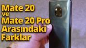Mate 20 ve Mate 20 Pro arasındaki farklar! (Video)