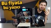 1000 TL altına satılan 3D yazıcıyı inceledik!