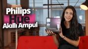 EVİN AMBİYANSI DEĞİŞTİ – Philips Hue