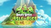 Angry Birds AR: Isle of Pigs tanıtıldı!