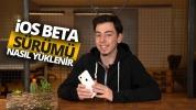iOS Beta nasıl yüklenir, ne işe yarar? (Video)