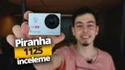 99 TL'ye satılan Piranha 1125 aksiyon kamerası inceleme!