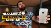 Yıl olmuş 2019, hala iPhone 6 alınır mı?