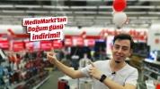 MediaMarkt'tan indirimi bol doğum günü!
