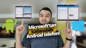 Microsoft'tan Android'li katlanabilir telefon!