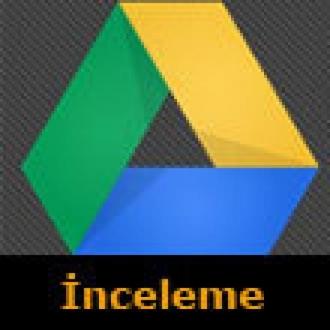 Google Drive İnceleme