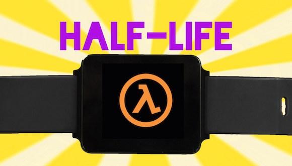 Half Life Efsanesi Android Wear'da!