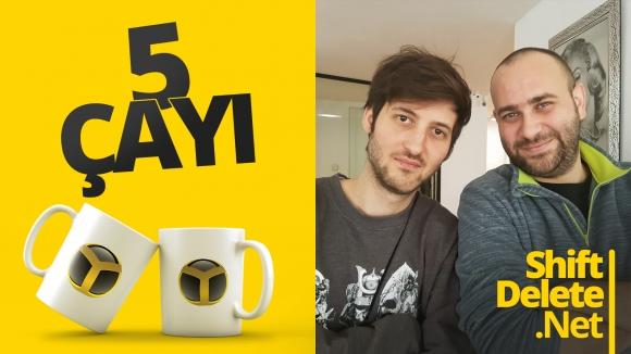5 Çayı #160: Teknoloji gündemini yorumluyoruz