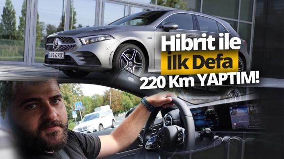 Hibrit Mercedes – Benz A250e ile 220 km hıza çıktık!