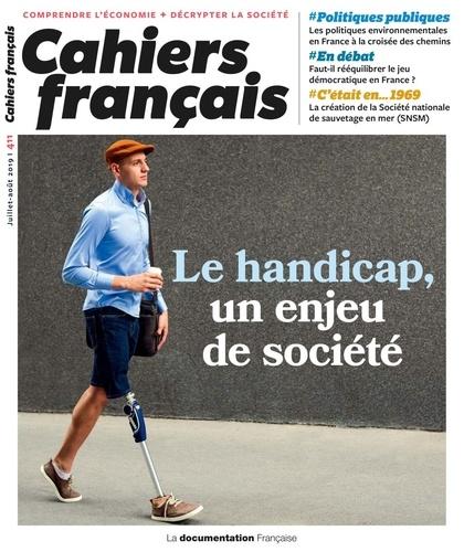 Le handicap, un enjeu de société [Cahiers français – N° 411]