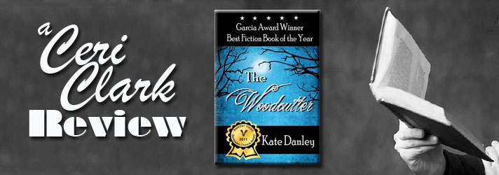 The Woodcutter by Kate Danley