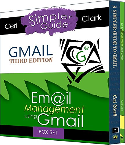 Gmail Box Set: Two books in one. A Simpler Guide to Gmail & Email Management using Gmail (Simpler Guiides)