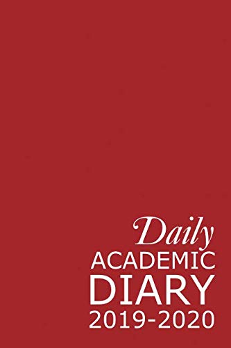 Daily Academic Diary 2019-2020: Red 365 Day Academic Year Tabbed Journal September – August (Clark Diaries & Journals)