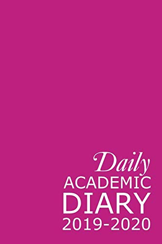 Daily Academic Diary 2019-2020: Pink 365 Day Academic Year Tabbed Journal September – August (Clark Diaries & Journals)