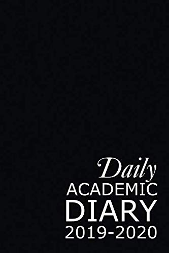 Daily Academic Diary 2019-2020: Black 365 Day Academic Year Tabbed Journal September – August (Clark Diaries & Journals)