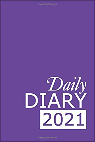 Daily Diary 2021: Purple 365, One Page per Day, Tabbed Journal, January – December   6 X 9 Inches