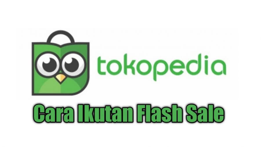 flash sale tokopedia